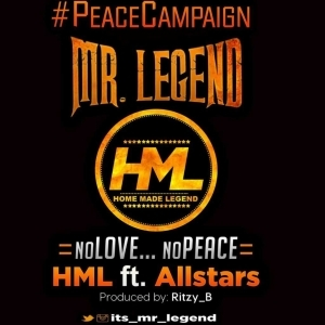 HML - No Love No Peace (Ft All Stars)